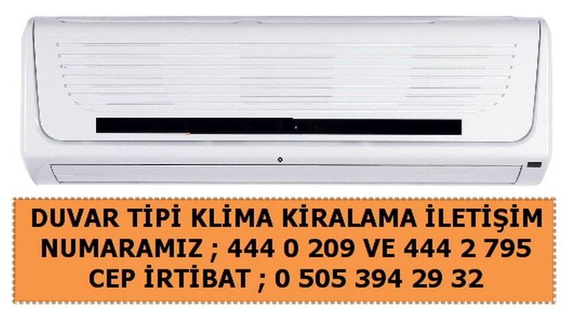 İstanbul kiralama duvar tipi klima fiyatı